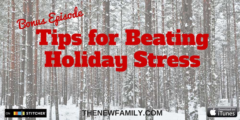 bonus-holiday-episode-tips-for-holiday-stress