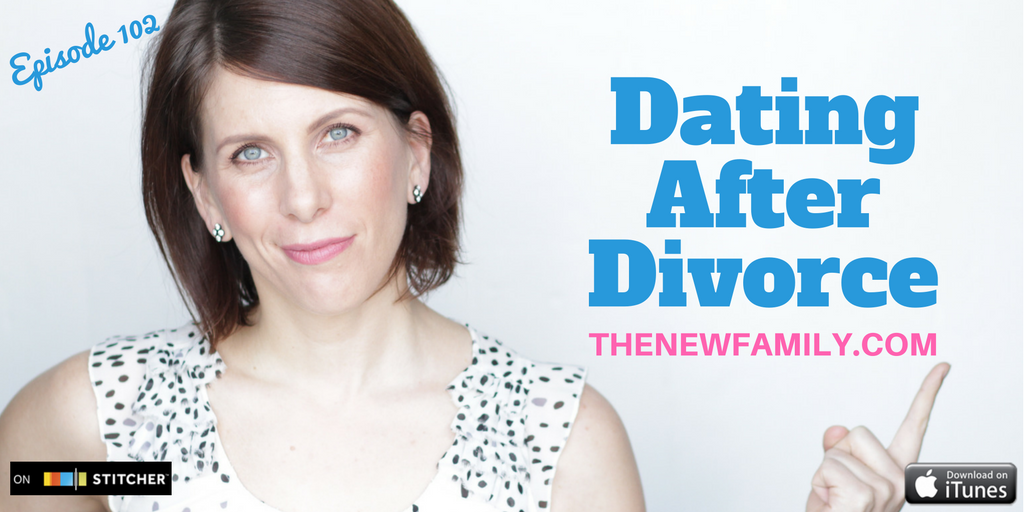podcast-episode-102-dating-after-divorce_graphic