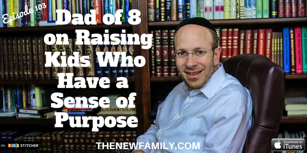 podcast-episode-103-dad-of-8-on-raising-kids-who-have-a-sense-of-purpose_graphic