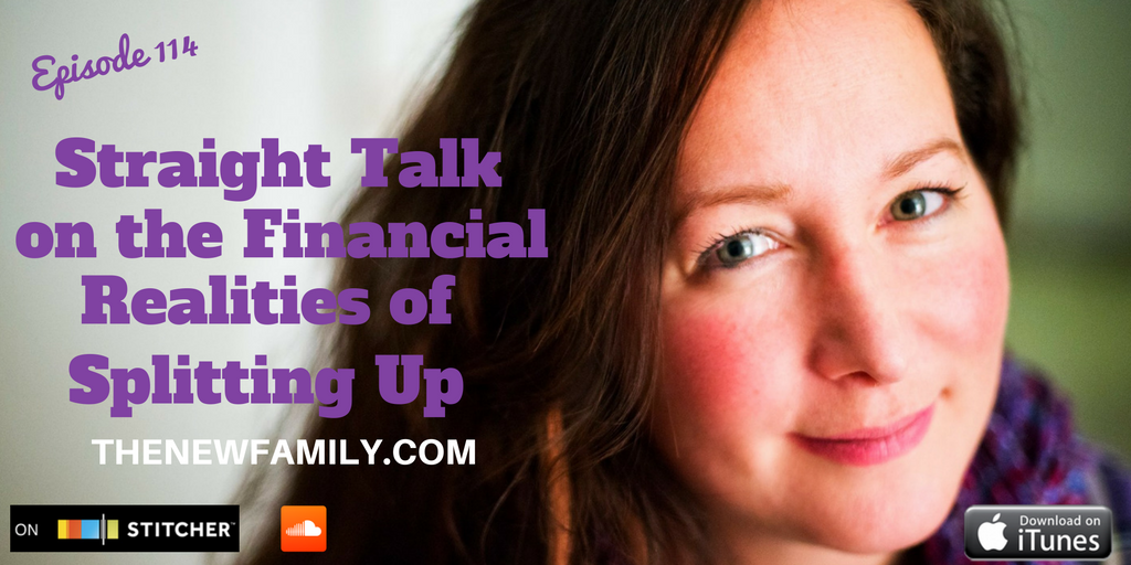 podcast-episode-114-straight-talk-on-the-financial-realities-of-splitting-up_graphic
