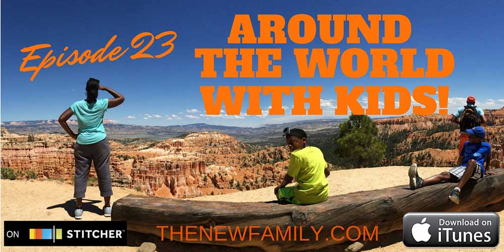 podcast-episode-23-around-the-world-with-kids-share-graphic_1000
