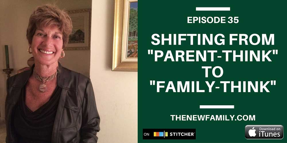 podcast-episode-35-shifting-from-parent-think-to-family-think-with-baby-whisperer-co-author-melinda-blau_1000