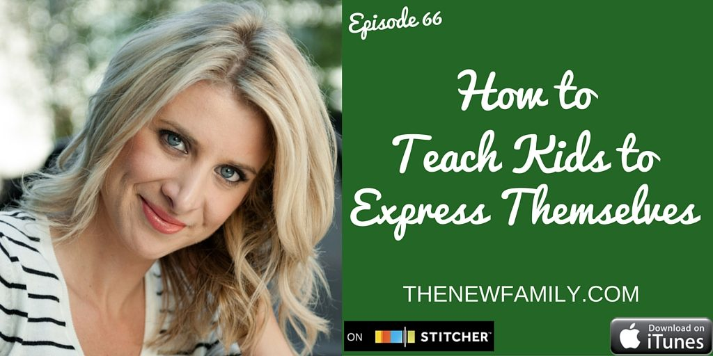 podcast-episode-66-how-to-teach-kids-to-express-themselves