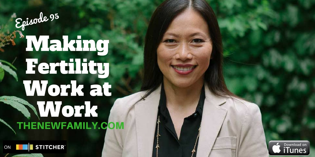 podcast-episode-95-making-fertility-work-at-work-graphic