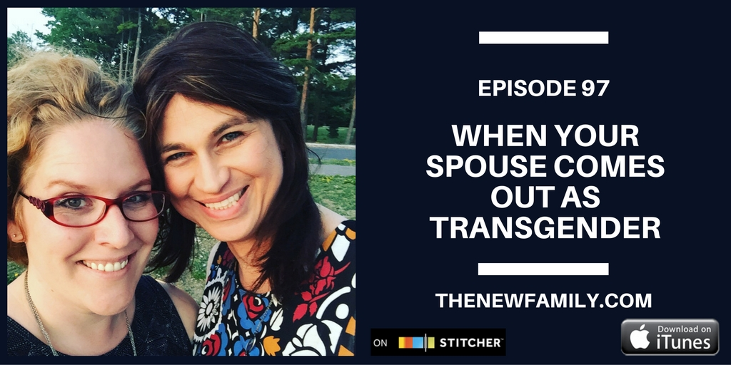podcast-episode-97-when-your-spouse-comes-out-as-transgender-graphic