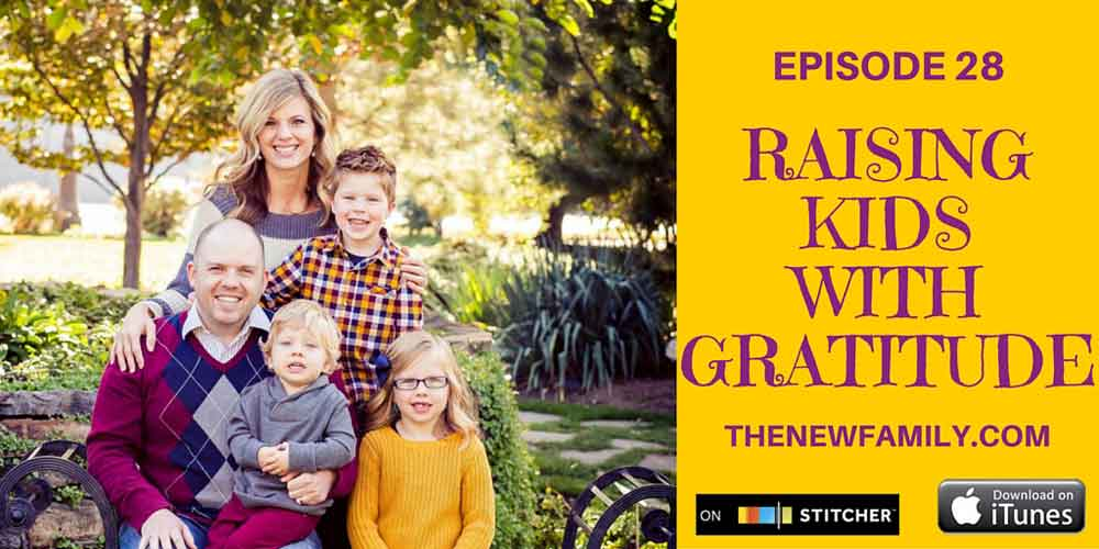 podcast-epsidoe-28-raising-kids-with-gratitude